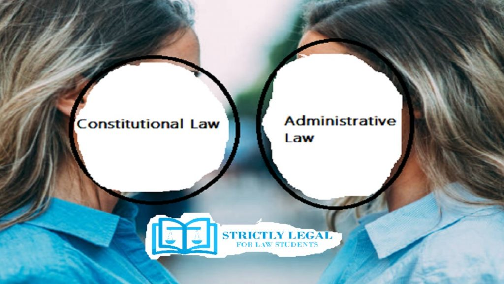 constitutional law and administrative law
