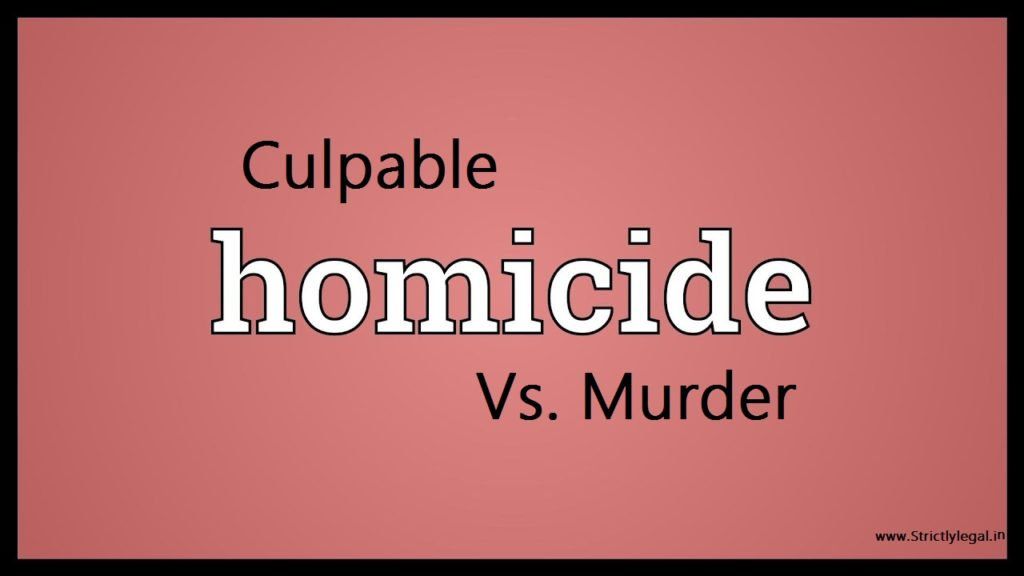 Cuplpable homicide blog post title