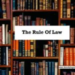 All About The Rule of Law With Case Laws