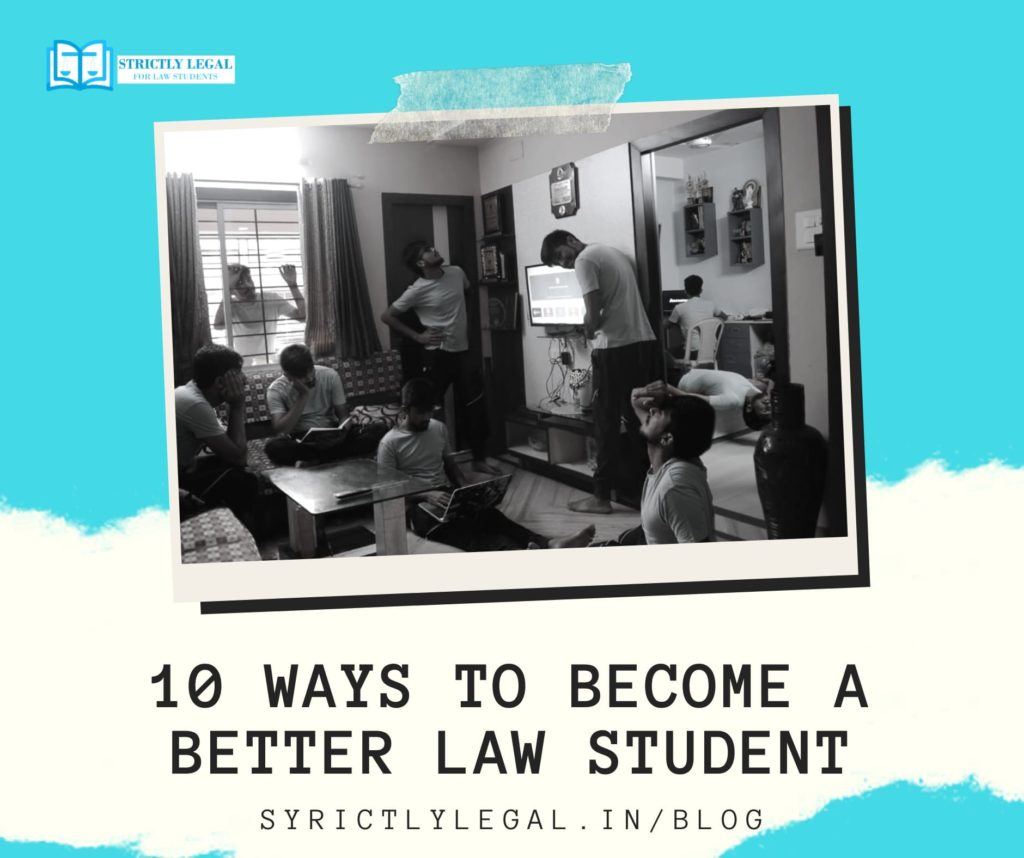 10 ways to become a better law student