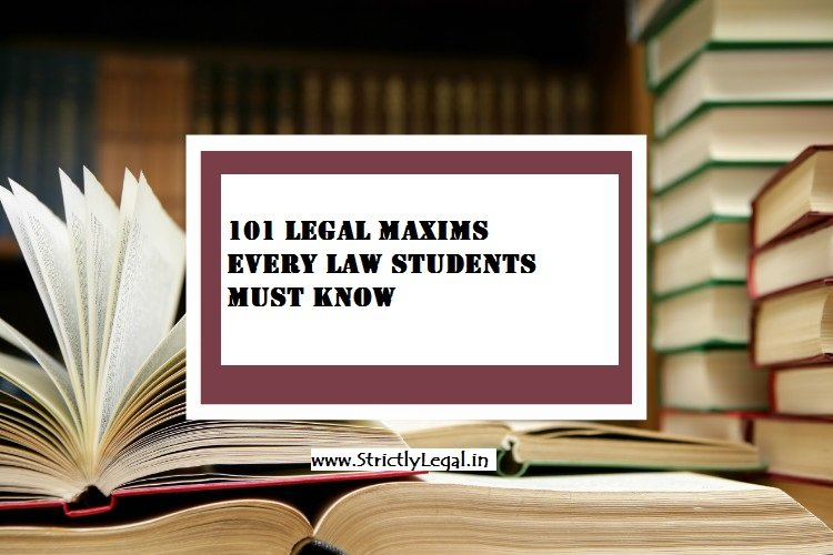 101 legal maxims strictly legal
