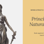 Principles of Natural Justice with case laws