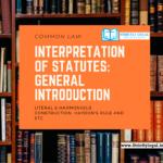 Interpretation of Statutes: General introduction