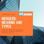 Meaning and Types of Mergers
