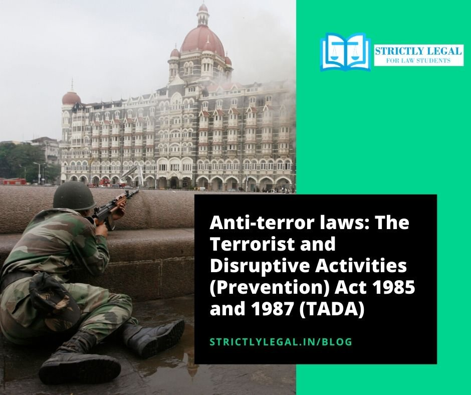 The Terrorist and Disruptive Activities (Prevention) Act 1985 and 1987 (TADA)