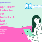 Top 10 Best Movies for Law Students: A Must Watch