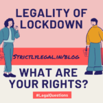 The legality of Lockdown in India #Covid-19