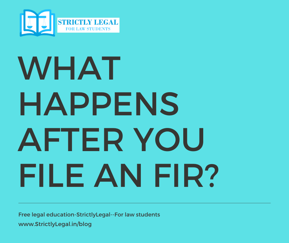 What Happens After You File An FIR