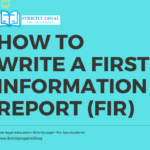 FIR: How to write a FIRST INFORMATION REPORT