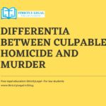 Differentia between Culpable Homicide and Murder