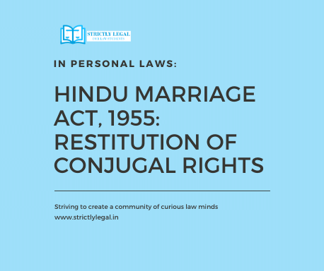 Hindu Marriage Act, 1955: Restitution of Conjugal Rights strictlylegal