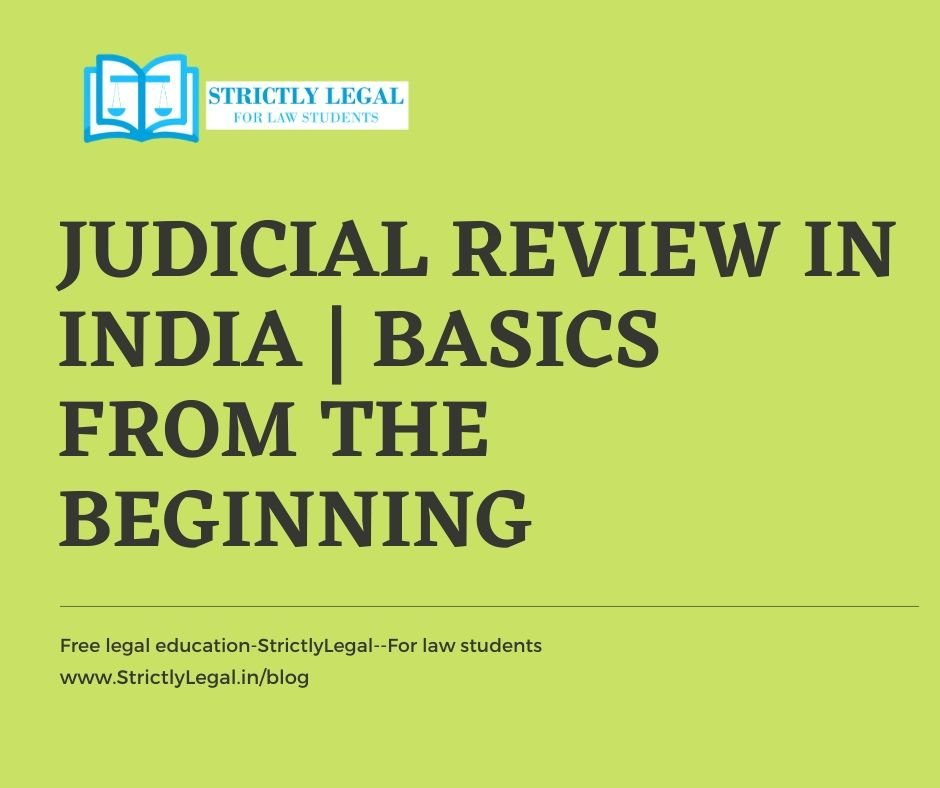 Judicial Review in India Basics from the beginning