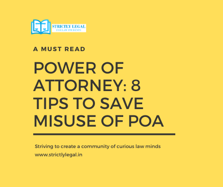 Power of Attorney: 8 Tips to Save Misuse of POA