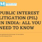 Public Interest Litigation (PIL) in India: All you need to know