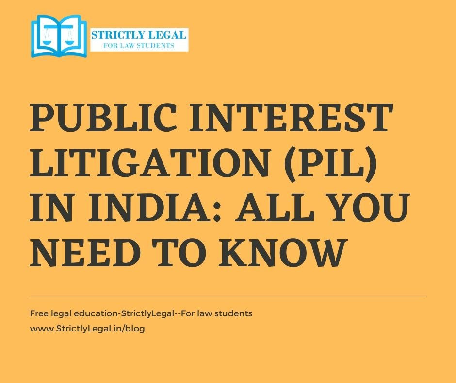 Public Interest Litigation (PIL) in India All you need to know