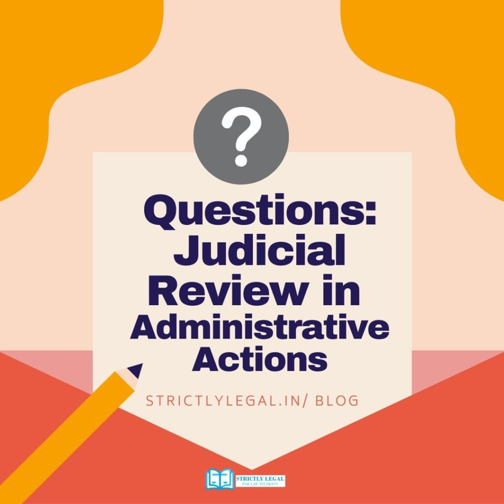 Questions Judicial Review in Administrative Actions