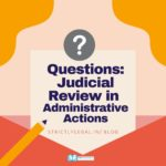 Questions: Judicial Review in Administrative Actions