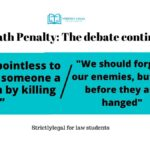 Death Penalty: The debate continues