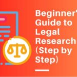 Beginner's Guide to Legal Research (Step by Step)