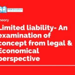 Limited liability- An examination of concept