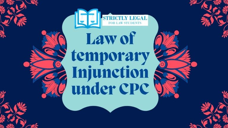 Law of temporary Injunction under CPC