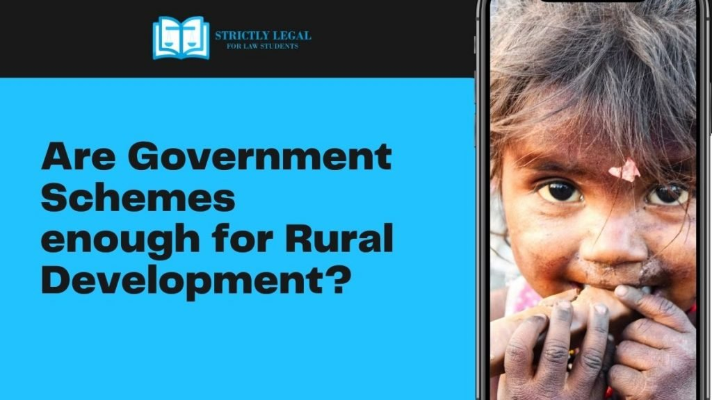 Are Government Schemes enough for Rural Development?