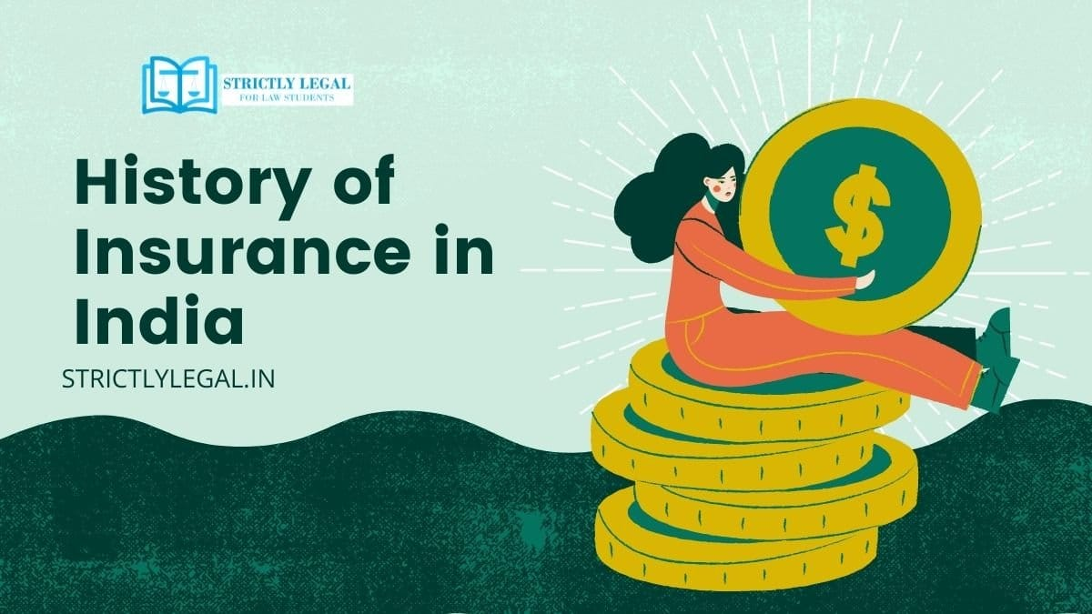 History of Insurance in India - StrictlyLegal