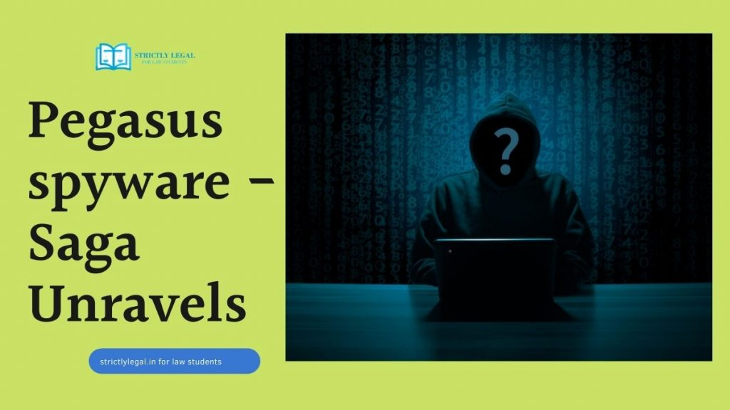 Pegasus spyware -Saga Unravels