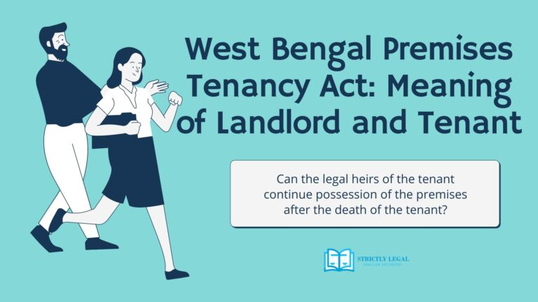 Can the legal heirs of the tenant continue possession of the premises after the death of the tenant?
